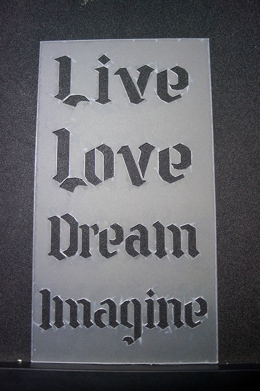 Stencils,Masks,Templates, 110 x 180 -Live love laugh dream