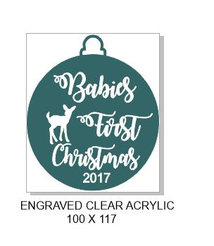 2017 Babies first Christmas  clear Acrylic Engraved