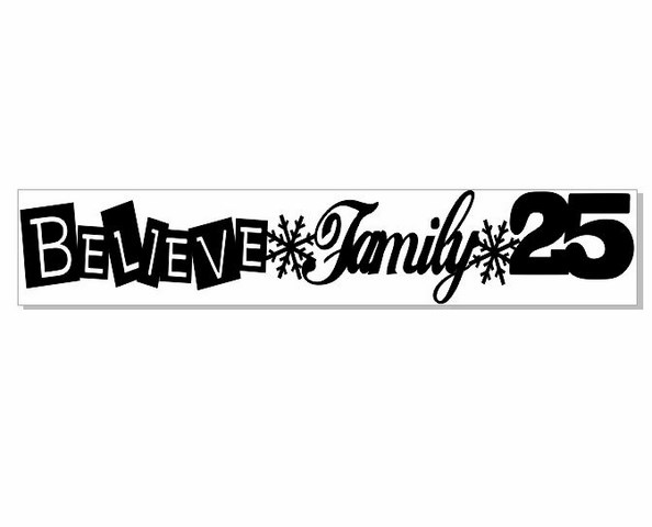 BELIEVE FAMILY 25-Christmas  225 x 42 mm  min buy 3