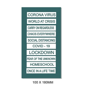 Corona Crisis Engraved tabs 100 x 180mm  Min buy 3
