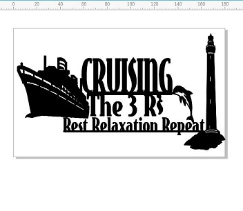 Cruising the 3 R's Rest,Relaxation,Repeat, min buy 3  180 x 110