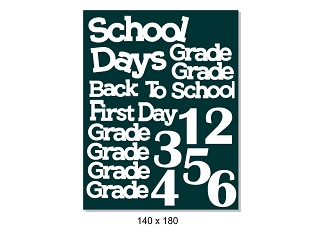 School days  140 x 180, Fist day of school, grades , 140 x 180mm