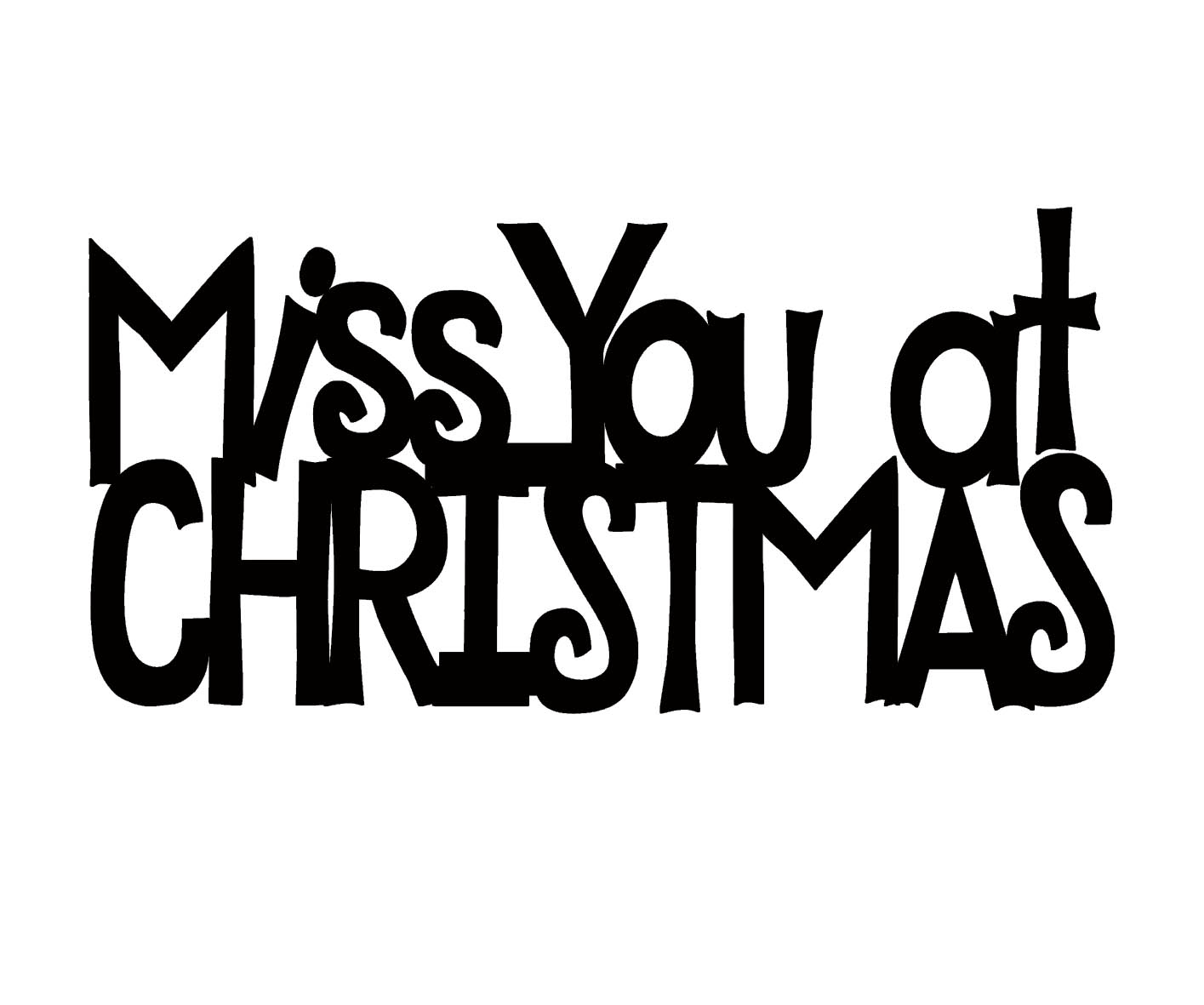 Miss you at christmas black  44 x 23 pack 10