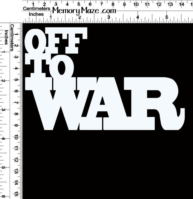 OFF TO WAR 150 X 100 MNI BUY 3