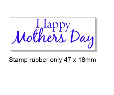 Happy mothers day  Rubber stamp, rubber only,47 x 18mm