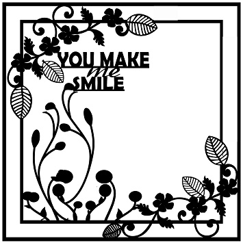 12 x 12 frame  You make me smile. Use as a frame or pull apart