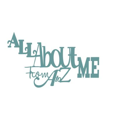All about me from A to Z  100 x 80mm min buy 3