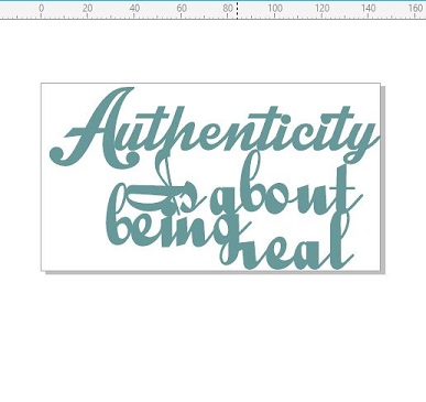 Authenticity is about being real 145 x 80mm min buy 3