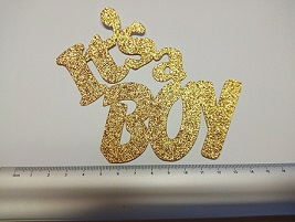It's a Boy , For Cake topper, Approx 11 x 10cm. Glitter card Pac