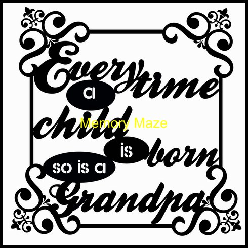 every time a child is born so is a grandpa 120 x 120  min buy 3