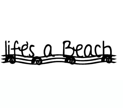 Life's a Beach  180X45 MM min buy 3