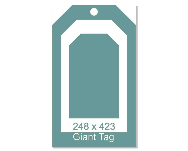 Giant Tag, 248 x 423 mm Can be split into 3 or left as one