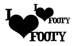 I LOVE FOOTY 110 x 180 mm min buy 3