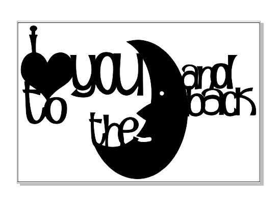 I love you to the moon and back  100 x 150 min buy 3