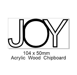 JOY Acrylic Word 104 x 50mm  , Min buy 3,Christmas.