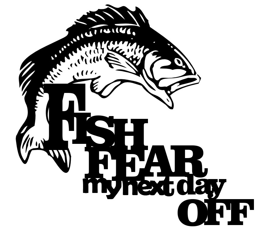 Fish fear my next day off 160 x 120 mm BULK 5 PACK