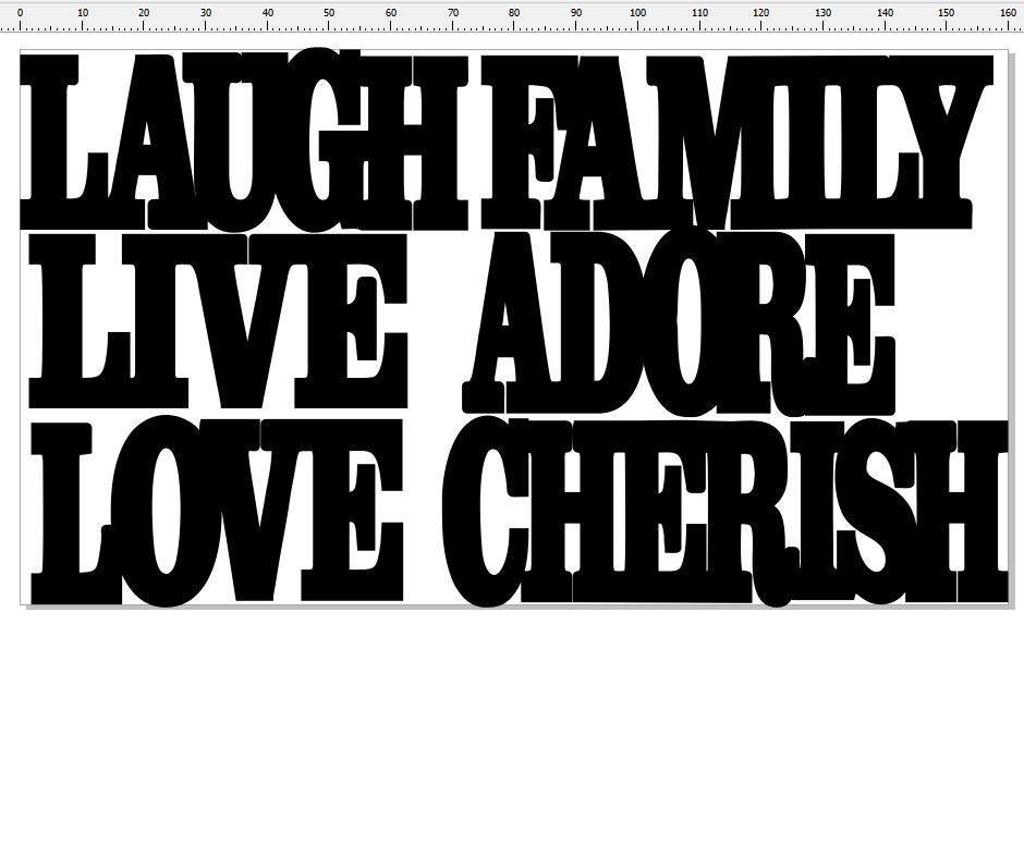 Laugh, live, love, family, cherish, adore ,30 mm high  min buy 3