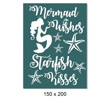 Mermaid wishes starfish kisses 150 x 200mm min buy 3 .made in Au