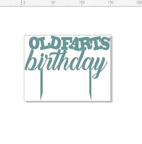 Old farts birthday  150 x 115 acrylic clear,white black