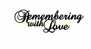 remembering with love  140 x 45mm min buy 3 Memorymaze