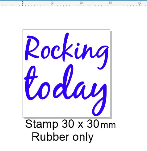 Rocking today  30 x 30 stamp stamp 30 x 30 mm sentiment stamp RU