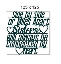 Side by side or miles apart Sisters , 125 x 125 mm, min buy 3.