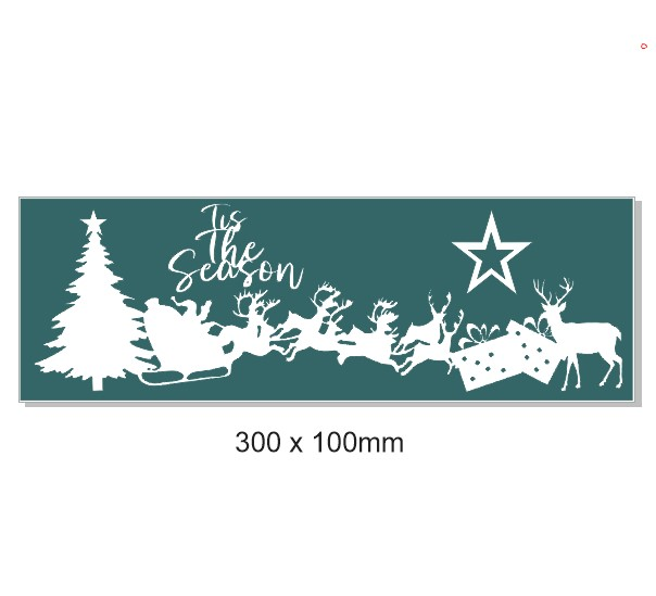 Tis the season 100 x 300mm  Min buy 3.